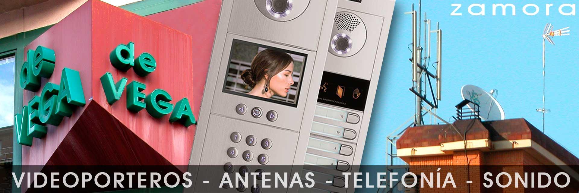 Antenas, videoporteros, telefonía y sonido. Zamora.