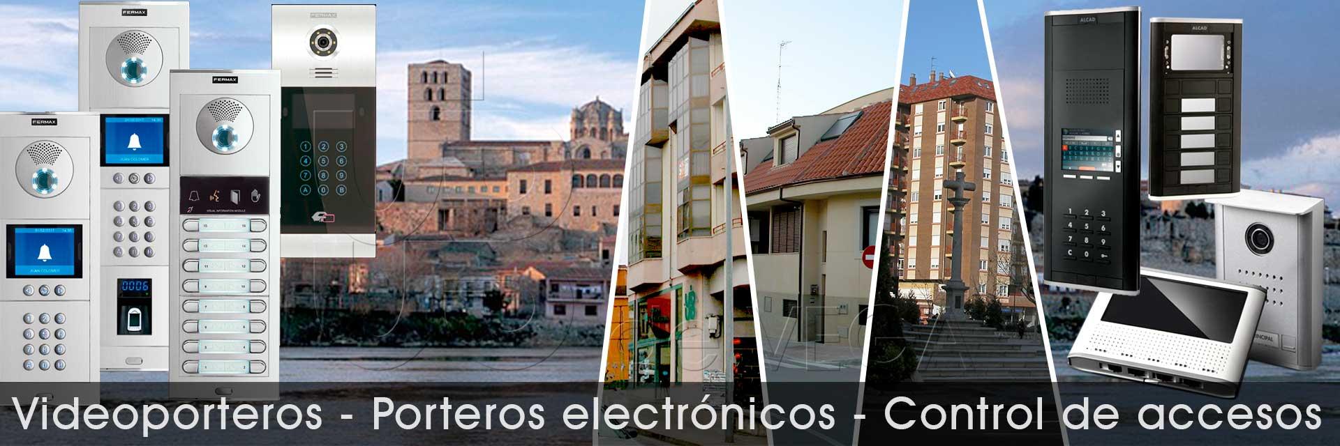 Video porteros. Porteros electrónicos. Control de accesos.